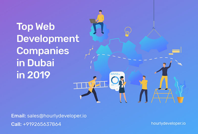 Top Web Development Companies in Dubai In 2019
