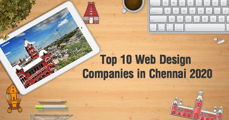 Top 10 Web Design Companies In Chennai 2020