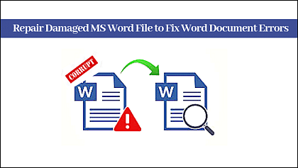 Repair damaged Word file