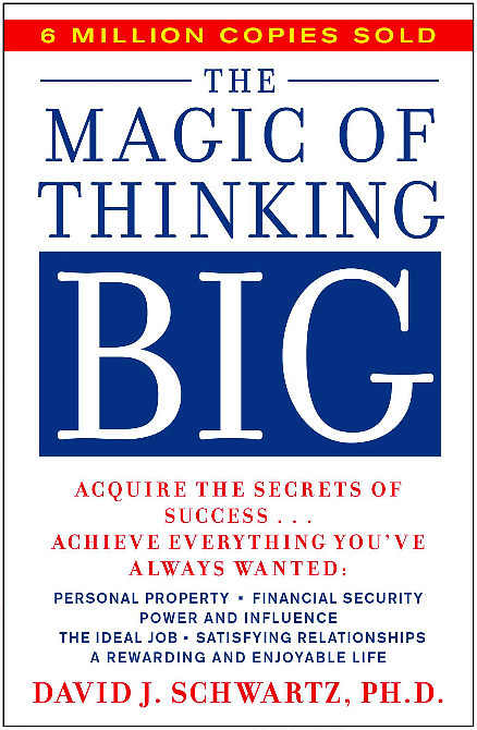 The magic of thought is great: win the secret of success and achieve everything you always wanted