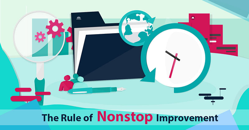 The rule of nonstop improvement