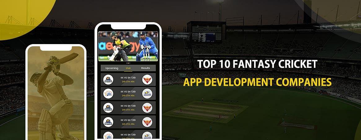 Top 10 Fantasy Cricket App and Website Development Companies