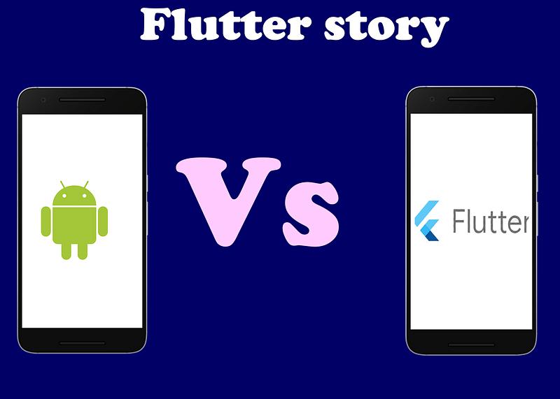 android app development VS flutter