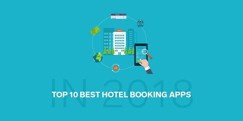 Top 10 Best Hotel Booking Apps in India