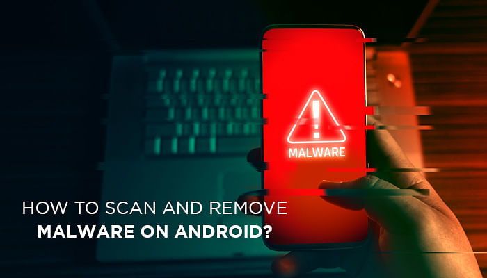 Android Malware List 2020.How To Scan And Remove Malware On Android