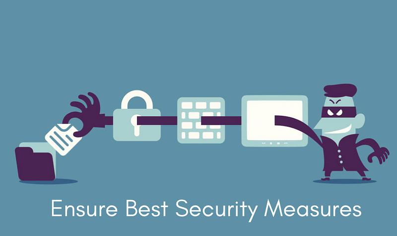 Ensure Best Security Measures
