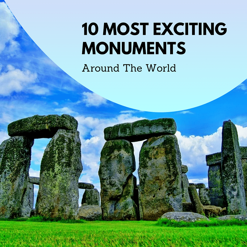 Most exciting monuments