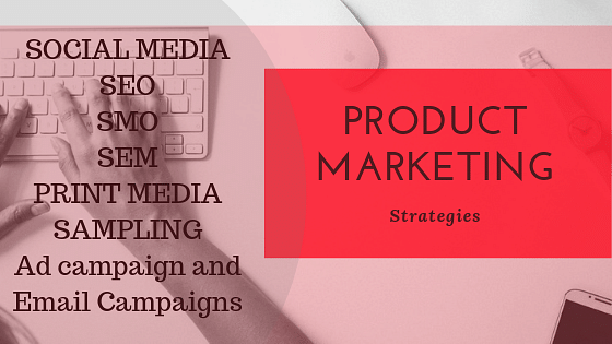 Product Marketing Strategies