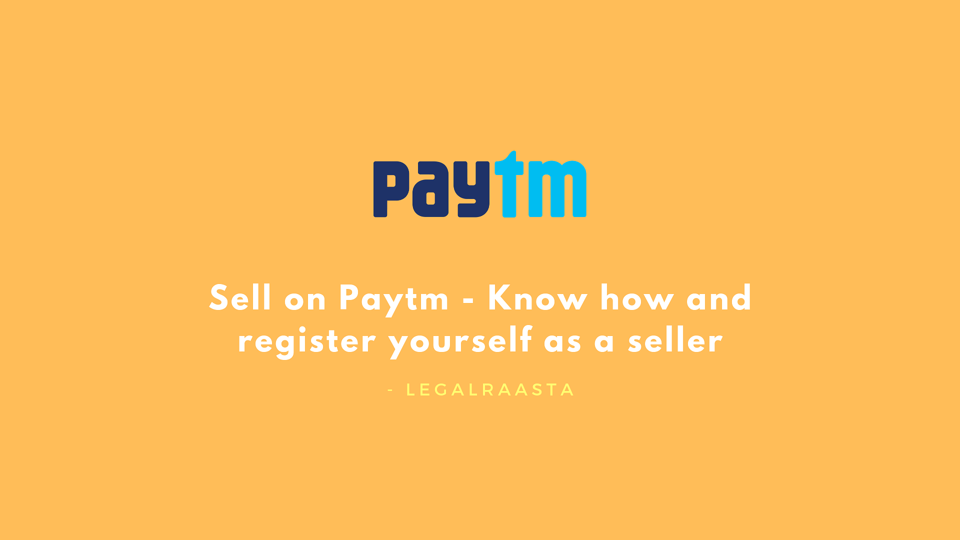 Sell on Paytm - Know how and register yourself as a seller