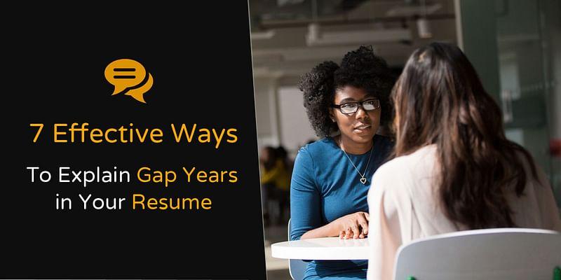 Explaining Gap Year in Your Resume