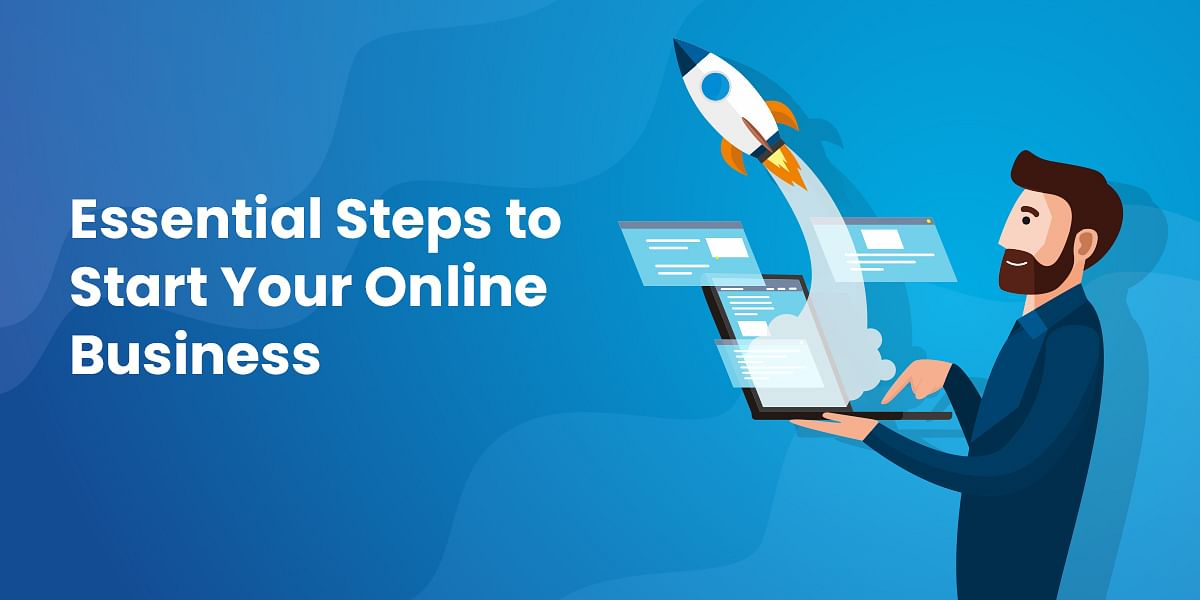 How To Start an Online Business? (Step by Step)