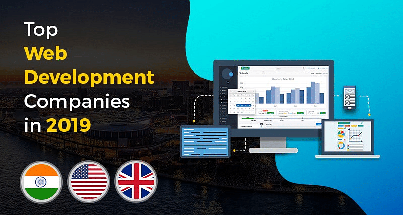 Top Web Development Companies in India and USA for 2019