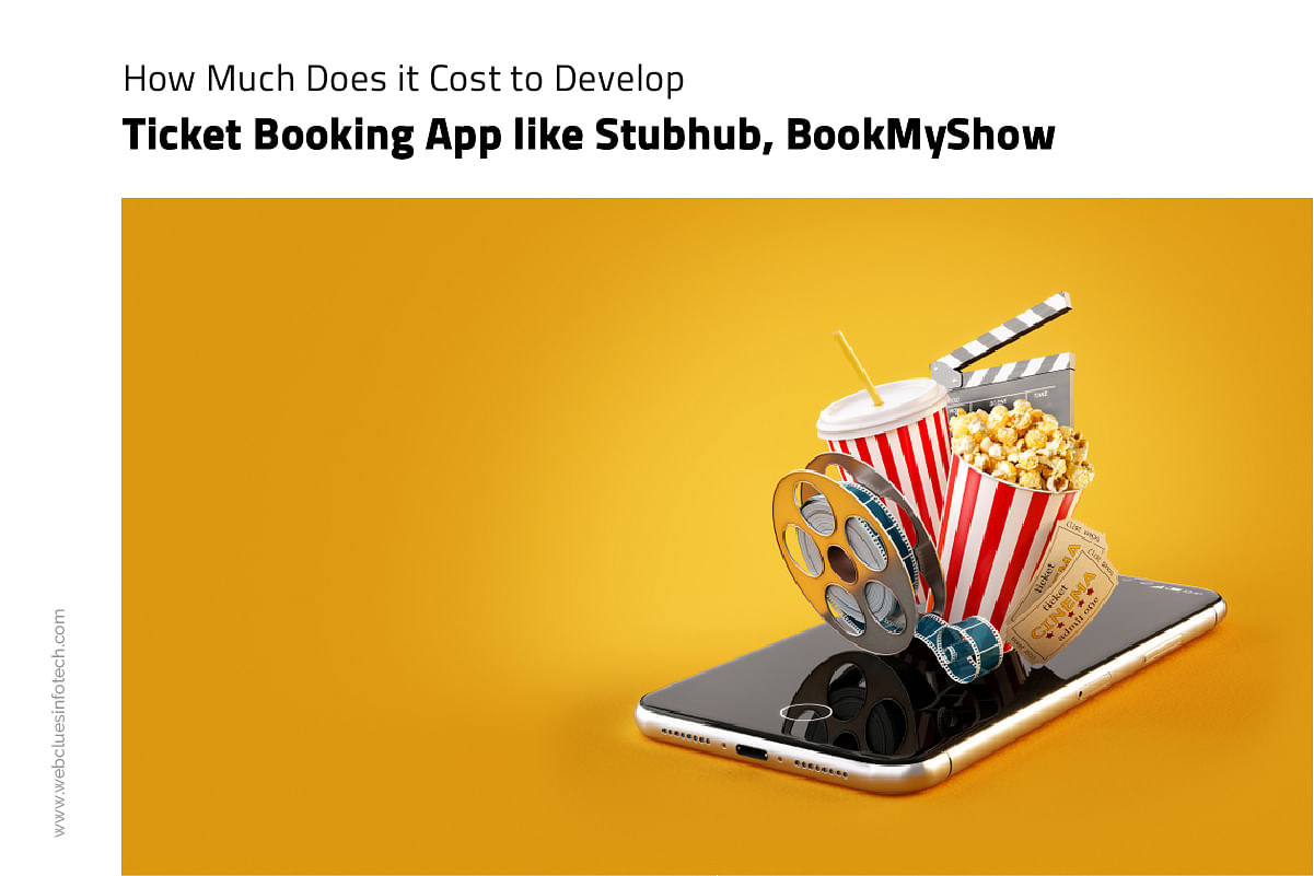 How Much Does It Cost To Develop App Like Stubhub Bookmyshow