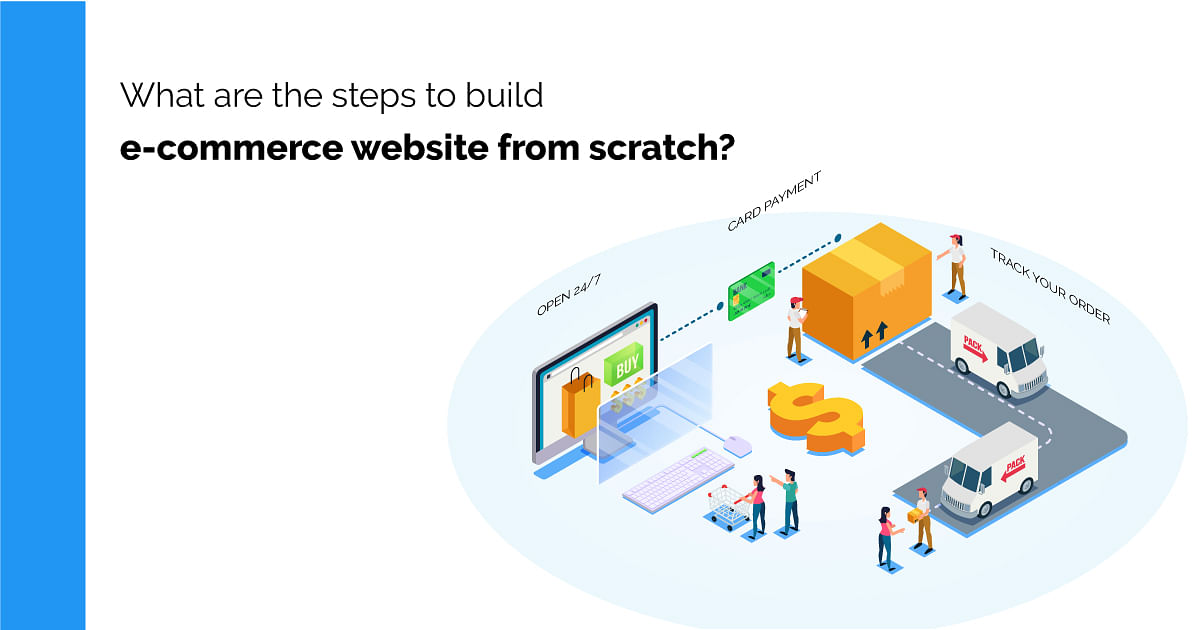 What are the steps to build Ecommerce Website from scratch?