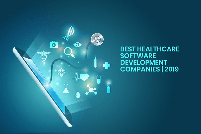 Top 15 Healthcare Software App Companies in India/USA for