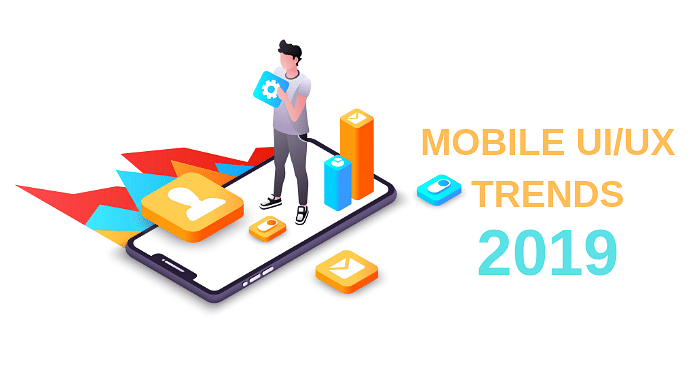 Latest Mobile UI/UX Trends and Practices that Will Dominate