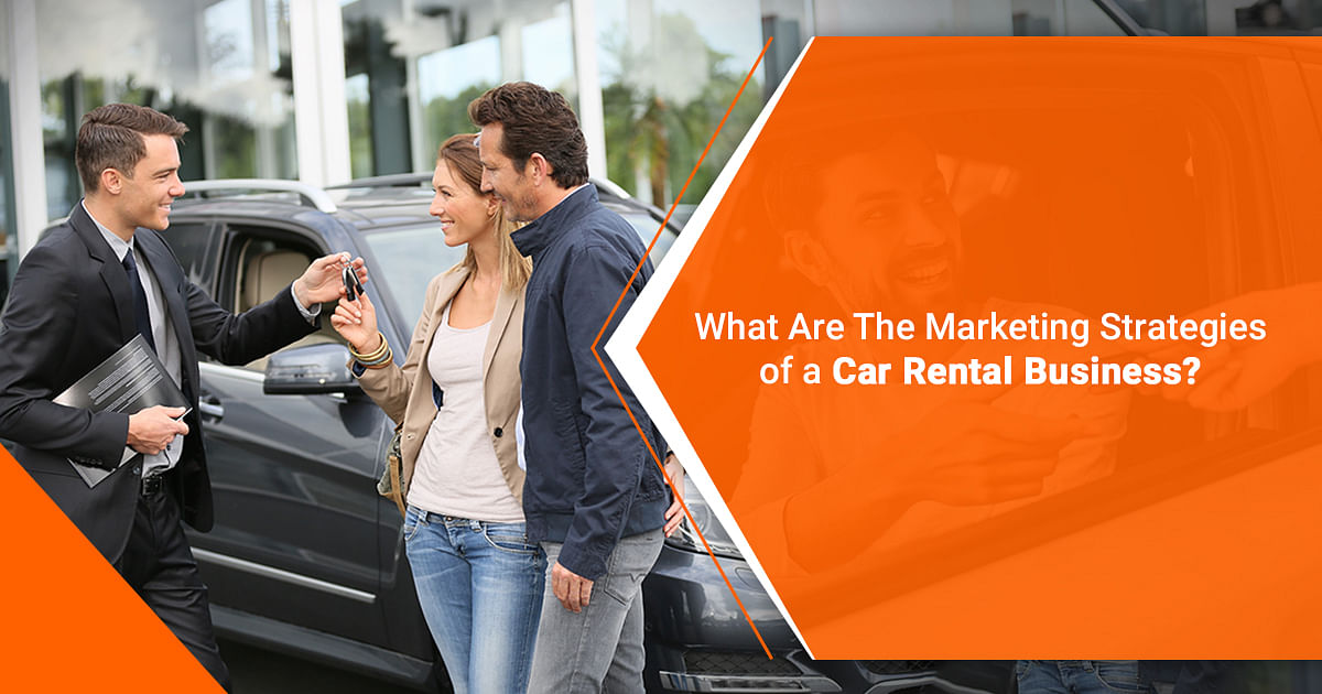 What are the marketing strategies of a car rental business?
