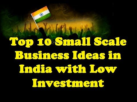 Top 10 Upcoming Business Ideas in India with Small Investment