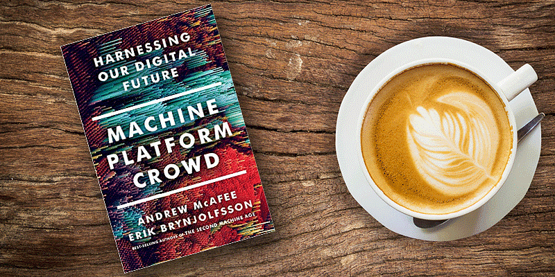 Machine, platform, crowd: how the triple revolution provides