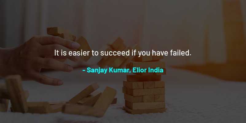 Image of article 'It is easier to succeed if you have failed'   –   55 quotes from Indian startup journeys'