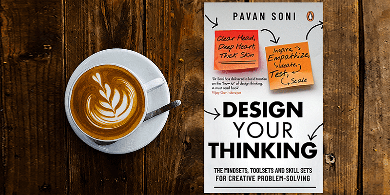 'Clear head, deep heart, thick skin' - how to harness design thinking for creative problem solving