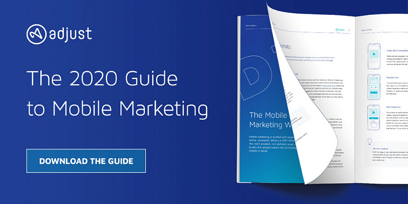 The 2020 guide to mobile marketing: How to make smart and tough decisions about your mobile strategy