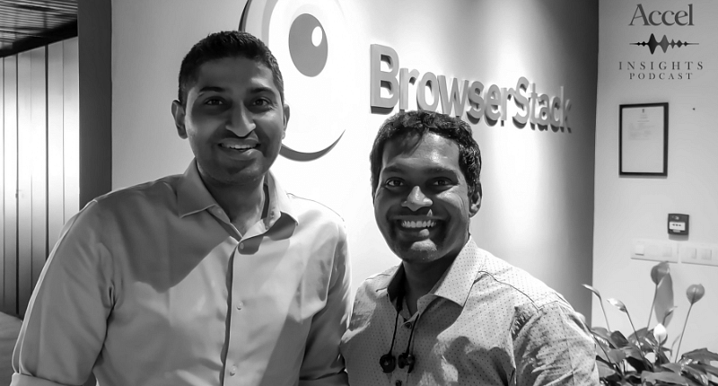 [PODCAST] BrowserStack's Ritesh Arora on thinking global and scaling up
