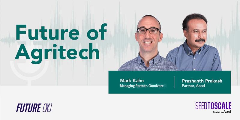 Agritech Mark Kahn Accel Podcast