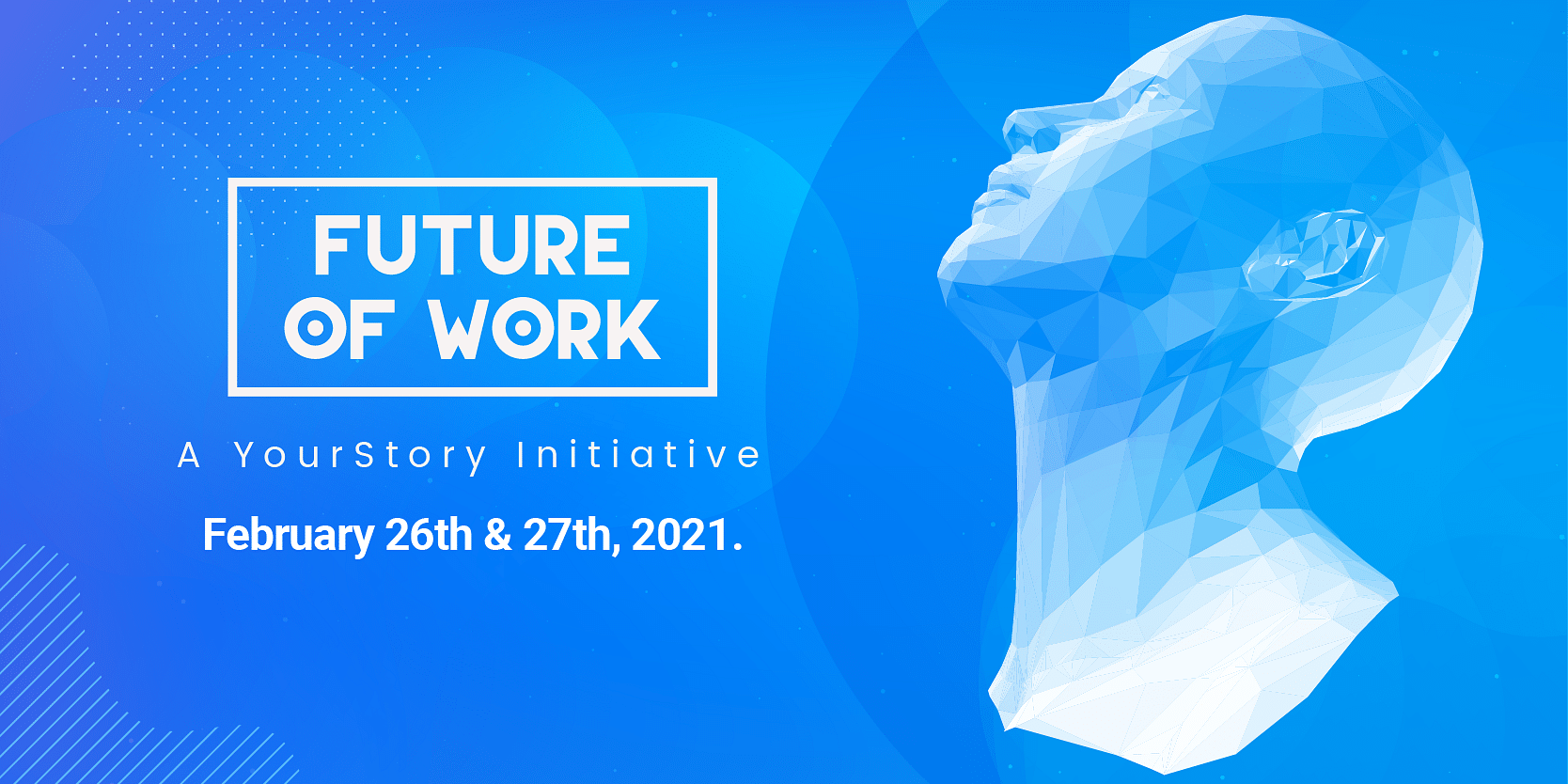 India's largest product-tech-design conference — YourStory's Future of Work — is back and all-virtual