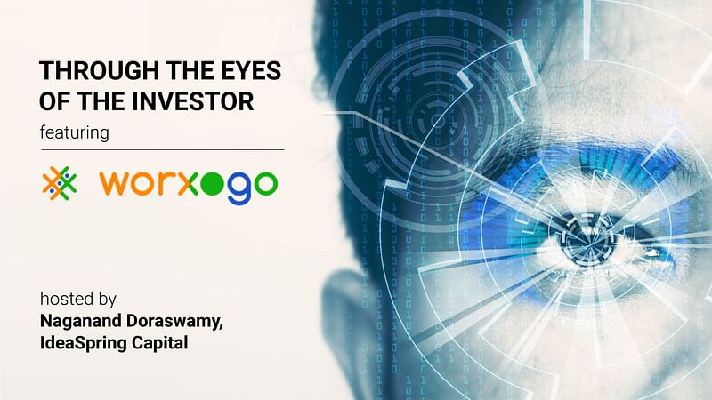 Through the Eyes of the Investor featuring worxogo