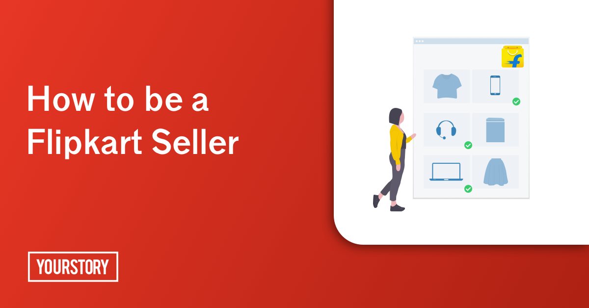 How to become a seller on Flipkart - SB News Room