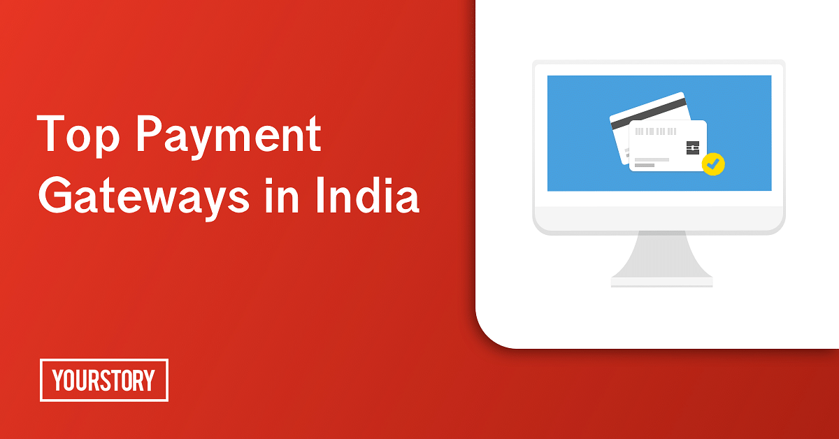 Go cashless with these top payment gateways in India