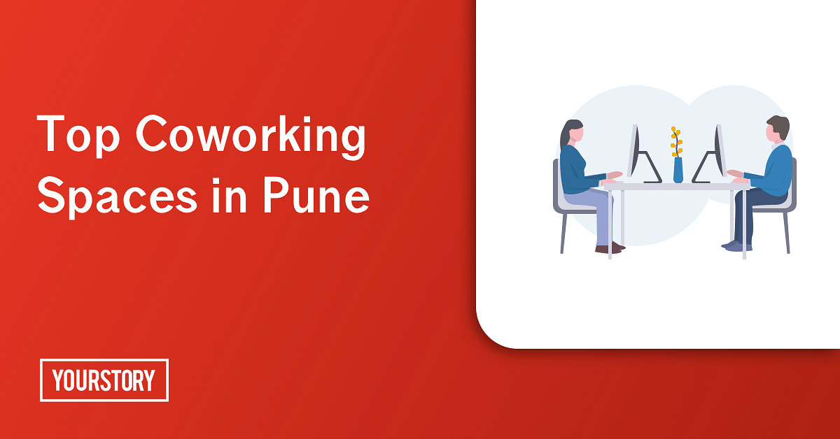 These 10 co-working spaces are gaining traction in Pune