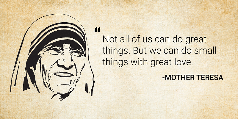 10 Inspirational Quotes By Mother Teresa To Enrich Your Life