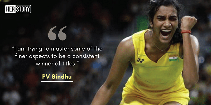 12 Inspirational Quotes By Pv Sindhu That Will Show You What Winners Are Made Of
