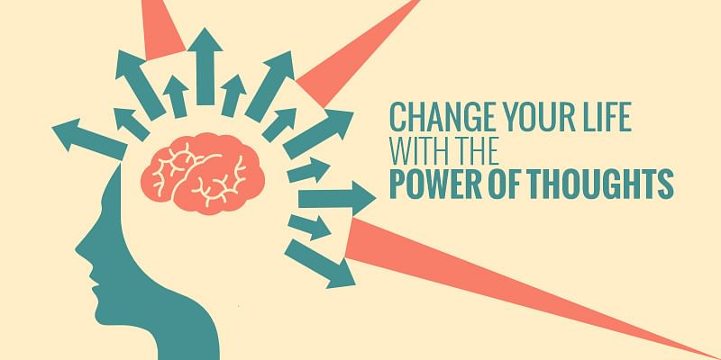 yourstory-Change-your-life-with-the-power-of-thoughts