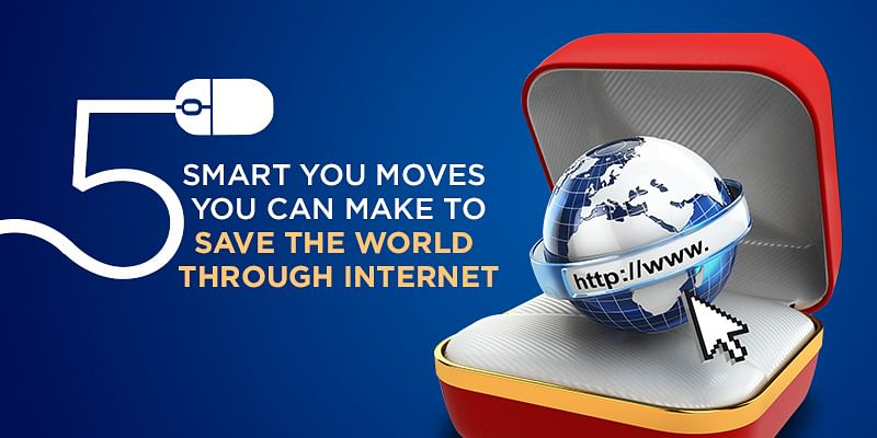 Five Ways In Which The Internet Has Been Saving The World