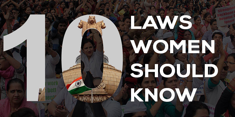 Know your rights: 10 laws that protect women and their rights