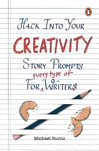 Hack into your creativity by Michael Burns