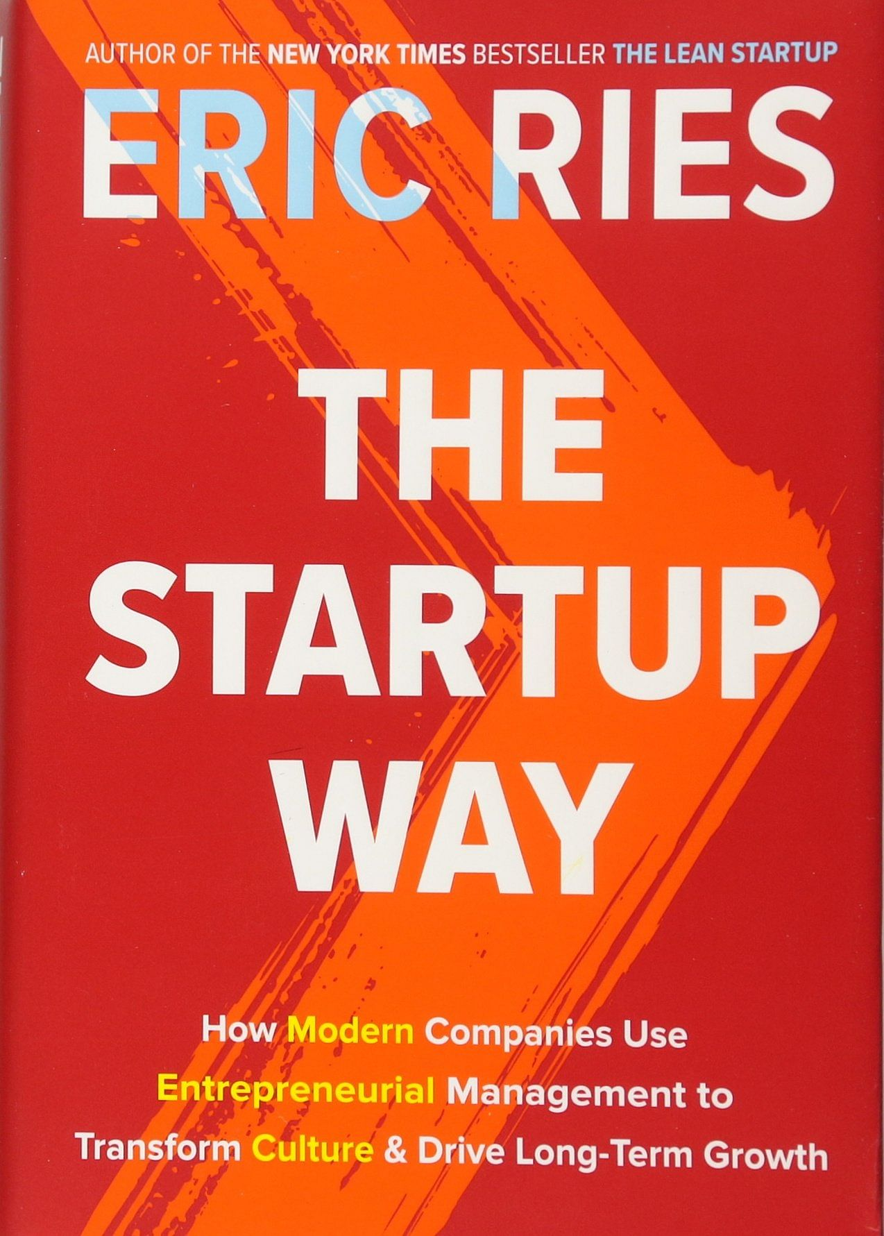 The Lean Startup Way: steps to innovation success, by