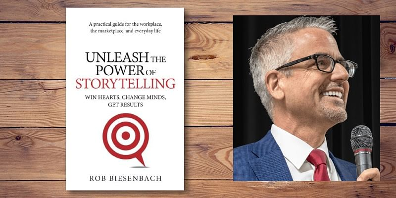 Rob Biesenbach, author, Unleash the Power of Storytelling