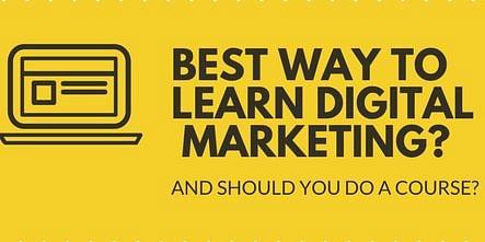 Best Way to Learn Digital Marketing
