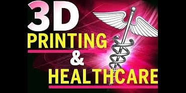 3D Printing – An Emerging Technology in Healthcare Industry