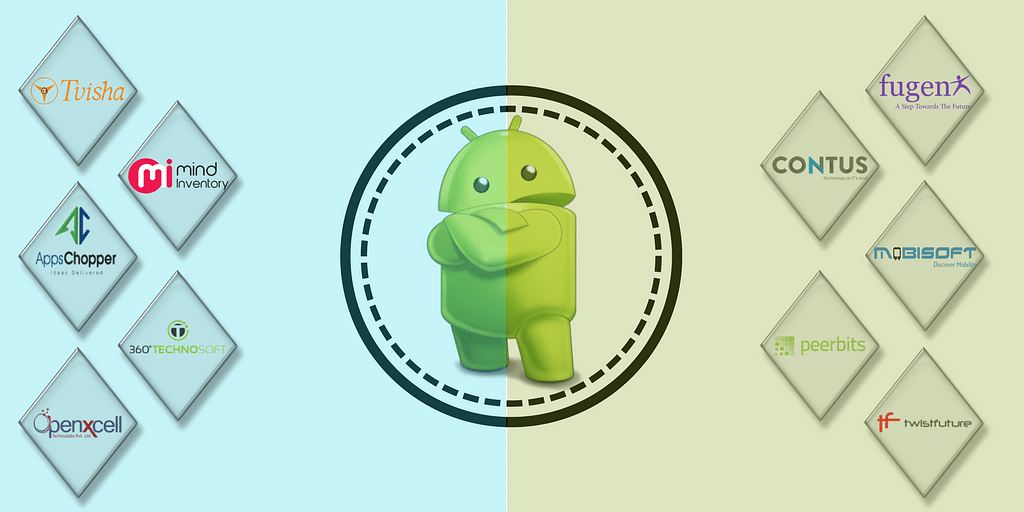 Top 10 Best Android App Development Companies in India