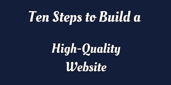 Ten Tips to Build High-Quality Website