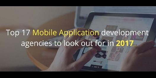 top mobile application development companies 2017