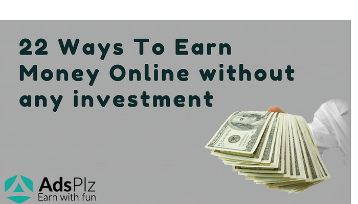 Earning money online without any investment