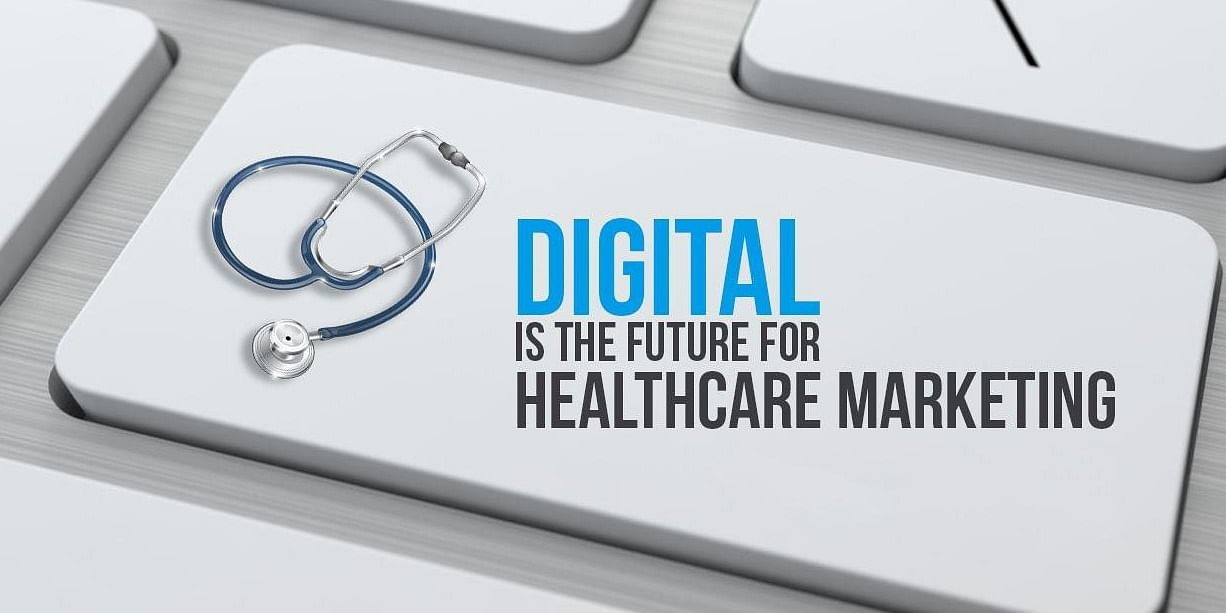 Digital  Healthcare Marketing