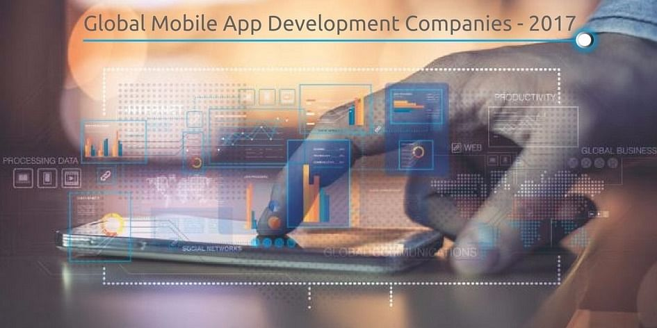Best mobile app developers globally - 2017