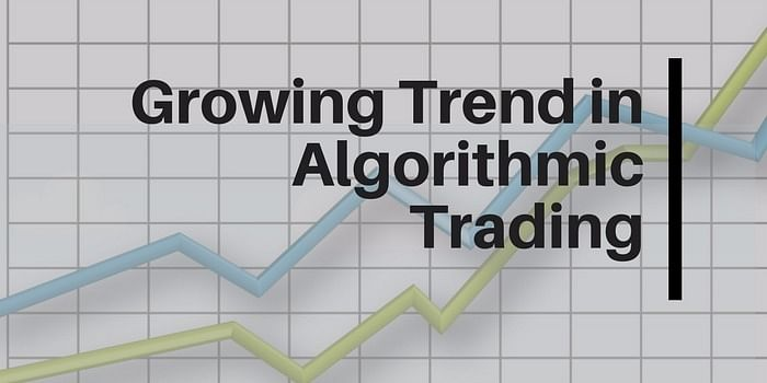 Growing trend in Algorithmic Trading